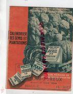 44- LA BAULE- A. LAMOUREUX AVENUE DES IBIS- HORTICULTURE CALENDRIER DES SEMIS PLANTATIONS-GEORGES TRUFFAT VERSAILLES- - Agriculture