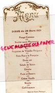 03- MONTLUCON- MENU GAUFRE ET LETTRAGE OR - HOTEL DE L' UNION - DINER DU 29 MARS 1921- - Old Professions