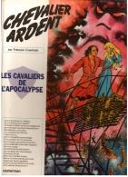 CHEVALIER ARDENT 12 Les Cavaliers De L'Apocalypse Edition Originale 1980 Par François Craenhals - Editions Originales (langue Française)