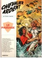 CHEVALIER ARDENT 13 Le Passage Edition Originale 1981 TBE Par François Craenhals - Original Edition - French