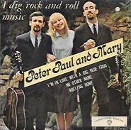 45 TOURS  PETER PAUL AND MARY    --  I DIG ROCK AN ROLL MUSIC - Vinylplaten