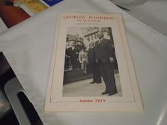 GEORGES POMPIDOU ET LE CANTAL 1984 ANTOINE TRIN - Auvergne