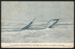 ARGENTINE ANTARCTICA: Swedish Expedition To The South Pole, Wreck Of The 'Antarctic - Argentina