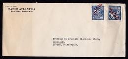 Honduras: Cover To Switzerland, 1930, 2 Stamps, Red Overprint, Sent By Banco Atlantida Bank (minor Creases) - Honduras