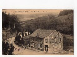18 - BRA-SUR- LIENNE - Pont De Villettes - Hôtel Pirotte - Route Vers Aywaille  *Edit. H. Pirotte N° 1* - Lierneux