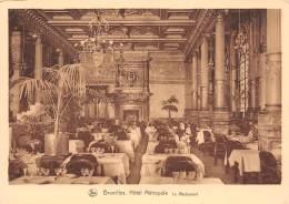 CPM - BRUXELLES - Hôtel Métropole.  Le Restaurant - Cafés, Hotels, Restaurants