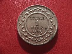 Tunisie - Protectorat Français - 1 Franc 1917 A 0209 - Tunisie