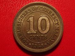 Malaya - 10 Cents 1948 George VI 4719 - Malaysia