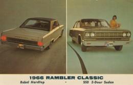 1966 Rambler Classic Rebel Hardtop And 550 2-door Sedan Advertisement, C1960s Vintage Postcard - Voitures De Tourisme