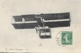 Aéroplane Delagrange - Carte LL N° 18 - ....-1914: Précurseurs