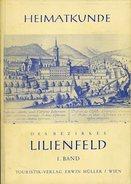 Heimatkunde Des Bezirkes Lilienfeld - 1.Band. - Bücher, Zeitschriften, Comics