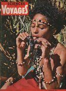 SCIENCES ET VOYAGES 1956    N° 130  SIAM  LLANOS  ASSAM  STANLEYVILLE  DJIBOUTI   LE VIEUX CAIRE  KANDOU DE COPACABANA - Wissenschaft