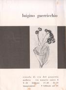 PADOVA - 1957 - PIEGHEVOLE MOSTRA Circolo Via Del Pozzetto -  LUIGI GUERRICCHIO - Programmi