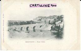Campania-benevento Citta Ponte Calore Primi 900 - Benevento