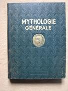 FELIX GUIRAND - MYTHOLOGIE GENERALE - LAROUSSE (COPYRIGHT 1935) - Encyclopaedia