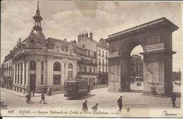 DIJON , Banque Nationale De Crédit Et Porte Guillaume , CPA ANIMEE - Dijon