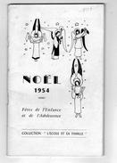 NOEL 1954 - Fètes De L'enfance Et De L'Adolescence Revue De 64 Pages - Noël