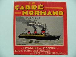 Etiquette Carré Normand - Paquebot Normandie - Foyer Domaine Du Manoir à Ste-Marie-aux-Anglais 14 - Calvados  A Voir ! - Fromage