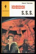 """ S.S.S., BOB MORANE "", Par Henri VERNES - E.O. MJ N° 286. - Marabout Junior"