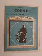 1958 Compagnie Générale Transatlantique - Départs Corse - Ajaccio, Bastia, Calvi, Propriano, Ile Rousse - Dépliants Turistici