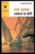 """"""" Nick JORDAN Relève Le Défi """", Par André FERNEZ - E.O. MJ N° 296 - Espionnage. - Marabout Junior"""