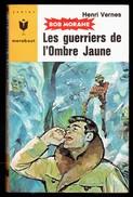 """"""" Les Guerriers De L'Ombre Jaune, BOB MORANE """", Par Henri VERNES - E.O. MJ N° 298. - Marabout Junior"""