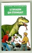 """Bibliothèque Verte N°300 - Les 3 Jeunes Détectives - Alfred Hitchcock  - """"Le Dragon Qui éternuait"""" - 1994 - Bibliothèque Verte"""