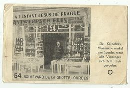 Lourdes   *  A L'Enfant Jesus De Prague (54, Boulevard De La Grotte)  Antwerpsch Huis, De Katholieke Vlaamsche Winkel - Lourdes