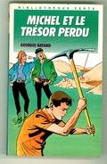 """Bibliothèque Verte N°221 - Michel - Georges Bayard  - """"Michel Et Trésor Perdu"""" - 1990 - Bibliothèque Verte"""