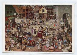 PAINTING - AK 309780 Pieter Brueghel D. Ältere - Streit Des Karnevals Mit Dem Fasten - Peintures & Tableaux