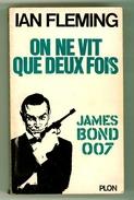"""Espionnage - James Bond 007 - Ian Fleming - """"On Ne Vit Que Deux Fois"""" - 1965 - Plon"""