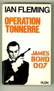 "Espionnage - James Bond 007 - Ian Fleming - ""Opération Tonnerre"" - 1965 - Plon"