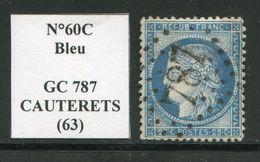 FRANCE- Y&T N°60C- GC 787 (CAUTERETS 63) - Storia Postale (Francobolli Sciolti)