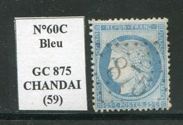 FRANCE- Y&T N°60C- GC 875 (CHANDAI 59) Assez Rare!!! - Storia Postale (Francobolli Sciolti)
