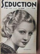 Séduction N°133 (16 Mai 1936) Femmes Nues - L'école De La Séduction - Boeken, Tijdschriften, Stripverhalen