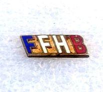 Pins/badges-vintage,rare,quality -  HANDBALL FEDERATION OF FRANCE. - Handball