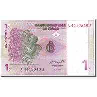 Billet, Congo Democratic Republic, 1 Centime, 1977, 1997-11-01, KM:80a, NEUF - Congo