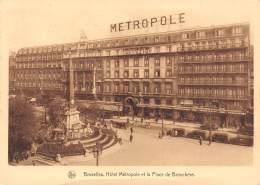 CPM - BRUXELLES - Hôtel Métropole Et La Place De Brouckère. - Cafés, Hotels, Restaurants