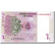 Billet, Congo Democratic Republic, 1 Centime, 1997, 1997-11-01, KM:80a, NEUF - Congo