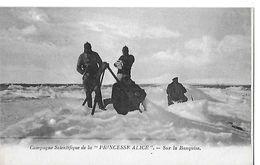 MONACO  CAMPAGNE SCIENTIFIQUE PRINCESS ALICE  SUR LA BANQUISE   HOMMES DEPT 06 - Unclassified