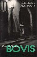 Lumières De Paris De Marcel Bovis  - Promenades Parisiennes - Books, Magazines, Comics