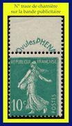 N° 188A SEMEUSE CAMÉE FOND PLEIN 1926-27 - N* TRACE DE CHARNIÈRE SUR BANDE PUBLICITAIRE PHENA - - 1906-38 Sower - Cameo
