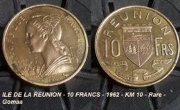 ILE DE LA REUNION - 10 FRANCS - 1962 - KM 10 - Rare - Gomaa - Réunion