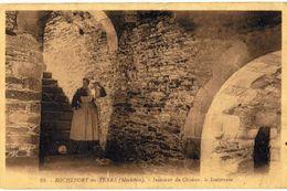 CPA N°16353 - ROCHEFORT EN TERRE - INTERIEUR DU CHATEAU, LE SOUTERRAIN - COSTUME ET COIFFE - FOLKLORE - Rochefort En Terre