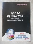 Conoscere Insieme - Opuscoli Narrativa - Autori: Pierdomenico Baccalario G.C. Lost Elena Soprano - IL GIORNALINO S PAOLO - Books, Magazines, Comics