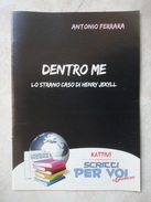 Conoscere Insieme - Opuscoli Narrativa Autori: Antonio Ferrara Nicola Cinquetti Giuseppe Ramello - IL GIORNALINO S PAOLO - Boeken, Tijdschriften, Stripverhalen