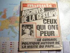 Minute N°1278 Du 3 Au 9 Octobre 1986 Archives De La Gestapo - Ceux Qui Font Peur / Le Guignol Politique Autour De ... - Politique