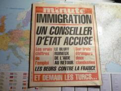 Minute N°1279 Du 10 Au 16 Octobre 1986 Immigration - Un Conseiller D'état Accuse ... - Politique