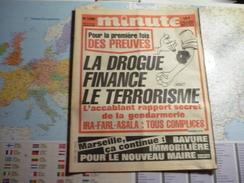 Minute N°1280 Du 17 Au 23 Octobre 1986 La Drogue Finance Le Terrorisme... - Politique