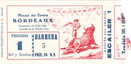 BILLET TICKET CORRIDA ARENES PLAZA DE TOROS DE BORDEAUX 18 JUIN 1961 - CORRIDA DE L'OREILLE D'OR - Tickets D'entrée